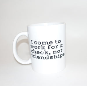 Work For A Check Mug
