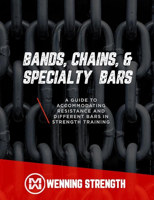 Bands, Chains, and Specialty Bars