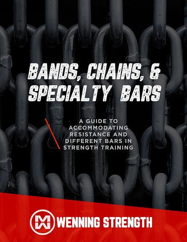 Bands, Chains, and Specialty Bars Training Manual Wenning Strength