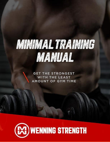 Minimal Training Manual Training Manual Wenning Strength