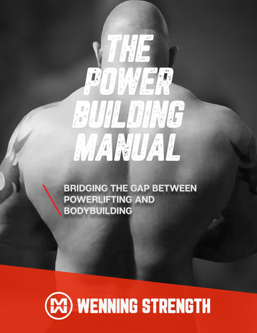 The Power Building Manual Training Manual Wenning Strength