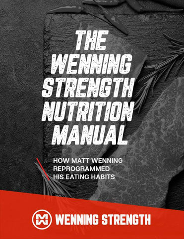 The Wenning Strength Nutrition Manual Training Manual Wenning Strength