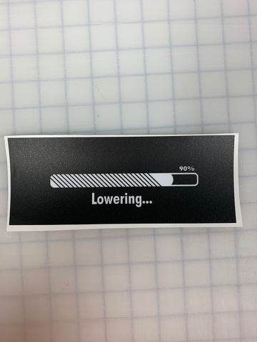 "8"" Lowering JDM Slap Sticker Decal"