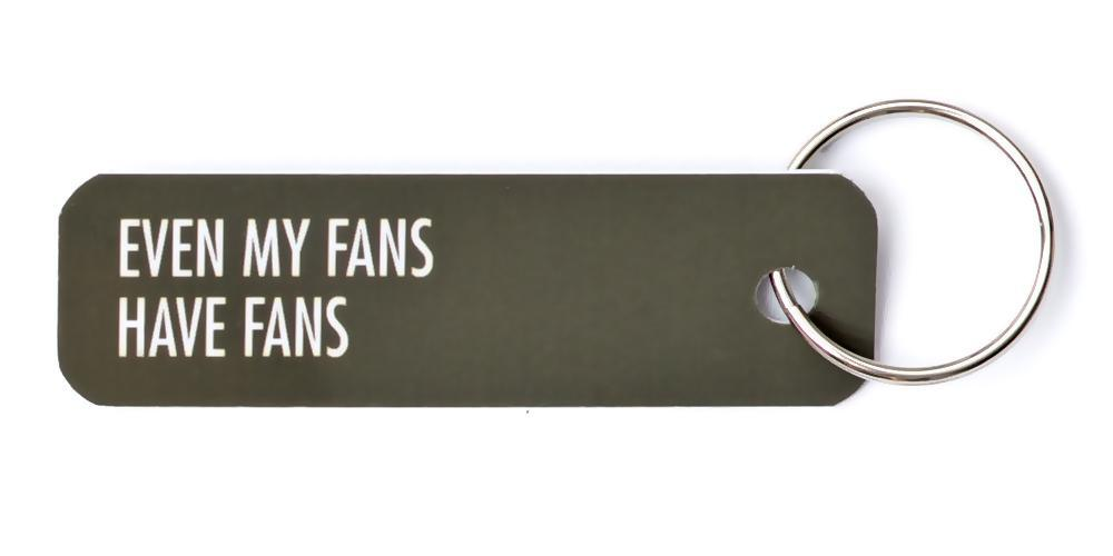 Bey Key Holder: Even My Fans Have Fans