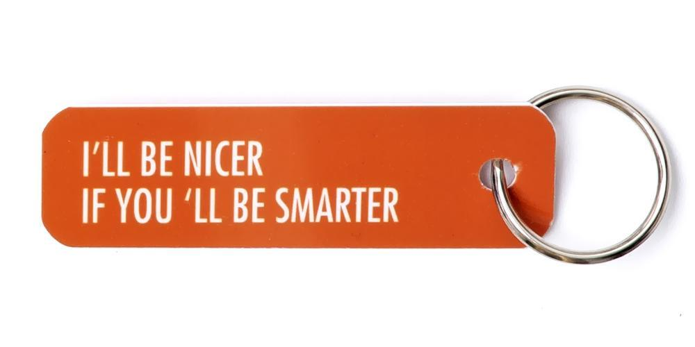 Bey Key Holder: I'll Be Nicer If You'll Be Smarter