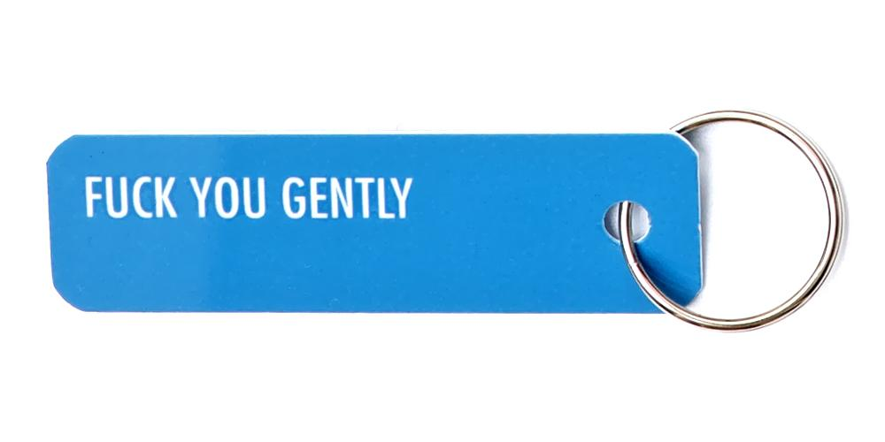 Bey Key Holder: Fuck You Gently