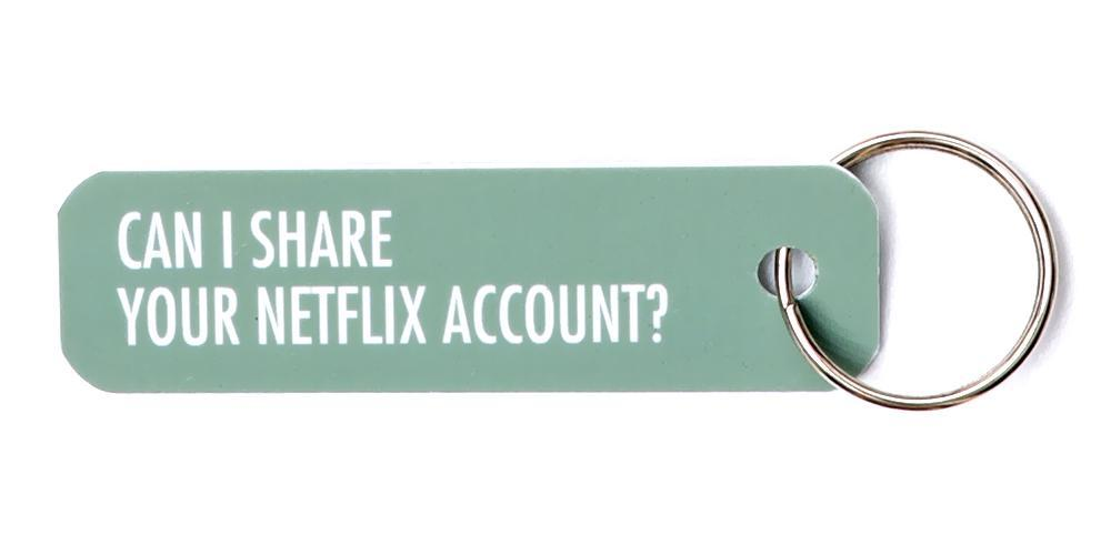 Bey Key Holder: Can I Share Your Netflix Account?
