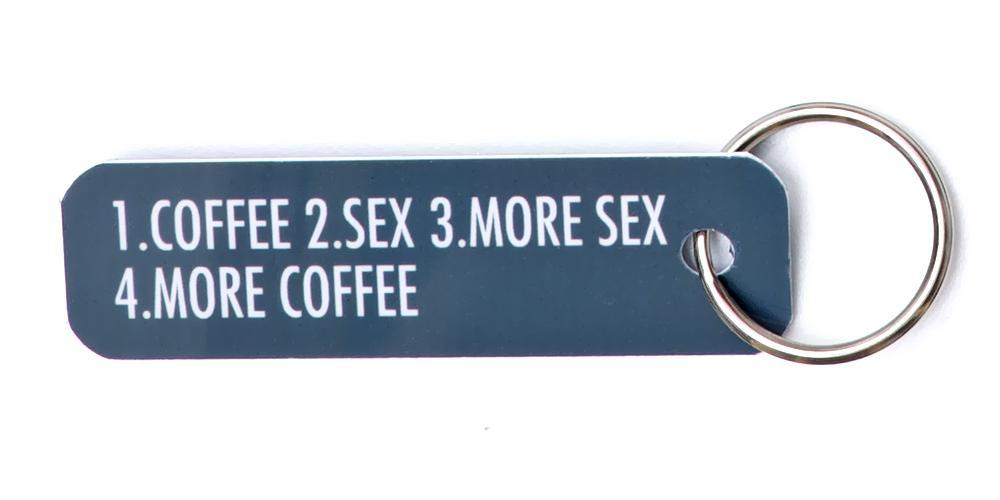 Bey Key Holder: 1. Coffee 2. Sex 3. More Sex 4. More Coffee