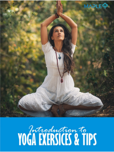 Introduction To Yoga Exercises & Tips - Ebook