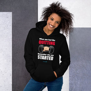 QUITTING - STARTED | Sports Motivational Hoodie