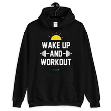 Load image into Gallery viewer, WAKE UP AND WORKOUT | Sports Motivational Hoodie