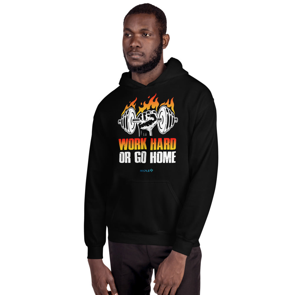 WORK HARD OR GO HOME | Sports Motivational Hoodie