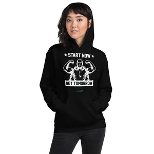 START NOW NOT TOMORROW | Sports Motivational Hoodie