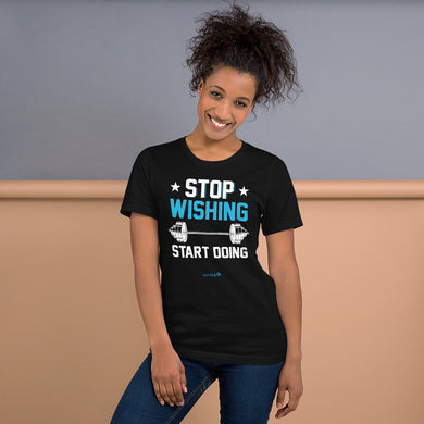 STOP WISHING START DOING | Sports Motivational T-Shirt