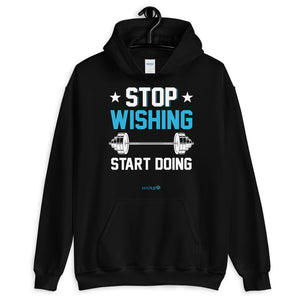STOP WISHING START DOING | Sports Motivational Hoodie