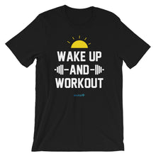 Load image into Gallery viewer, WAKE UP AND WORKOUT | Sports Motivational T-Shirt