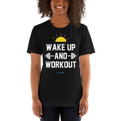 WAKE UP AND WORKOUT | Sports Motivational T-Shirt