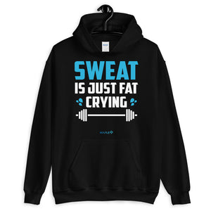 SWEAT IS JUST FAT CRYING | Sports Motivational Hoodie