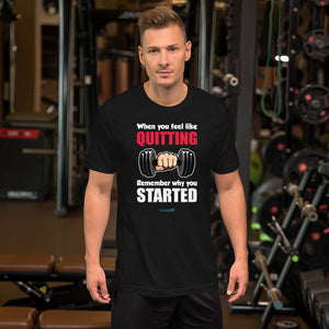 QUITTING - STARTED | Sports Motivational T-Shirt