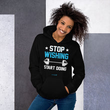 Load image into Gallery viewer, STOP WISHING START DOING | Sports Motivational Hoodie