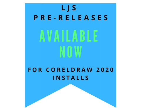 LJS Pre-Releases Available Now for CorelDraw 2020