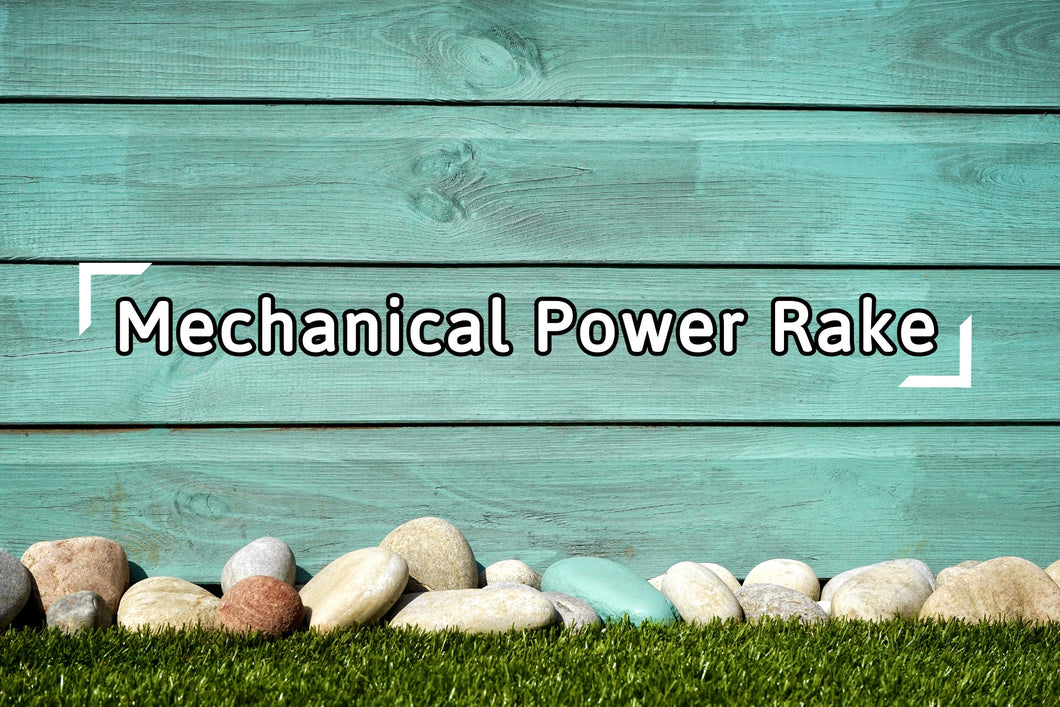 Mechanical Power Rake