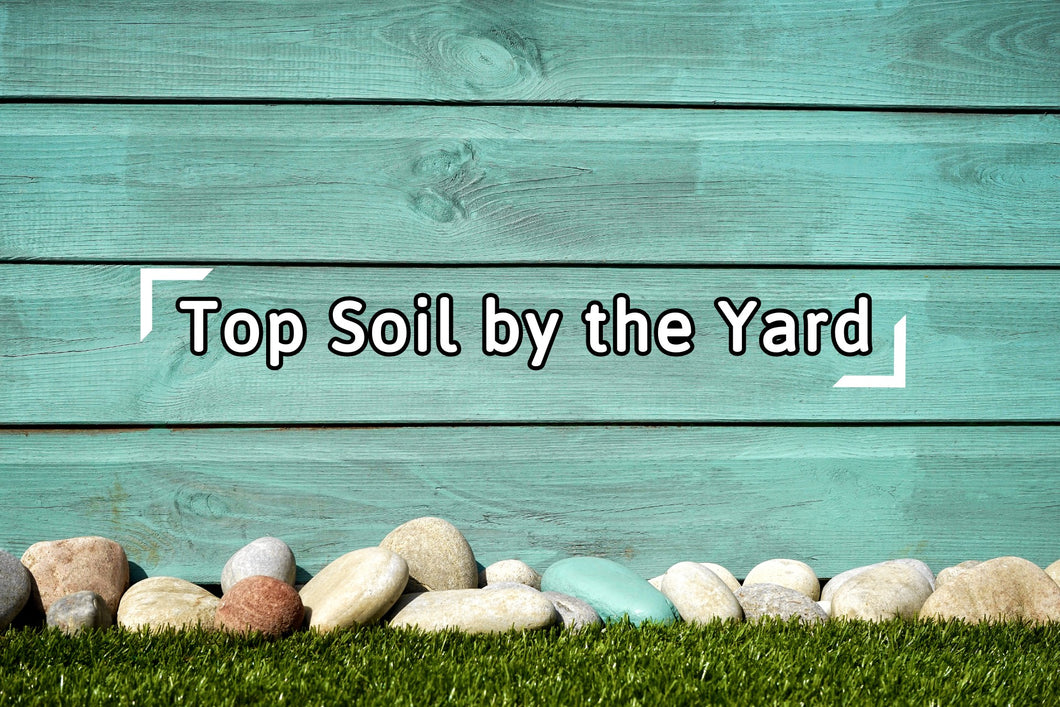 Top Soil by the Yard