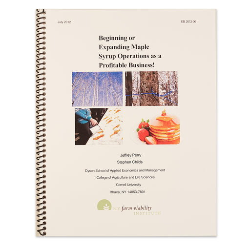 Beginning or Expanding Maple Syrup Operations as a Profitable Business