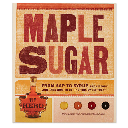 Maple Sugar Sap to Syrup Book