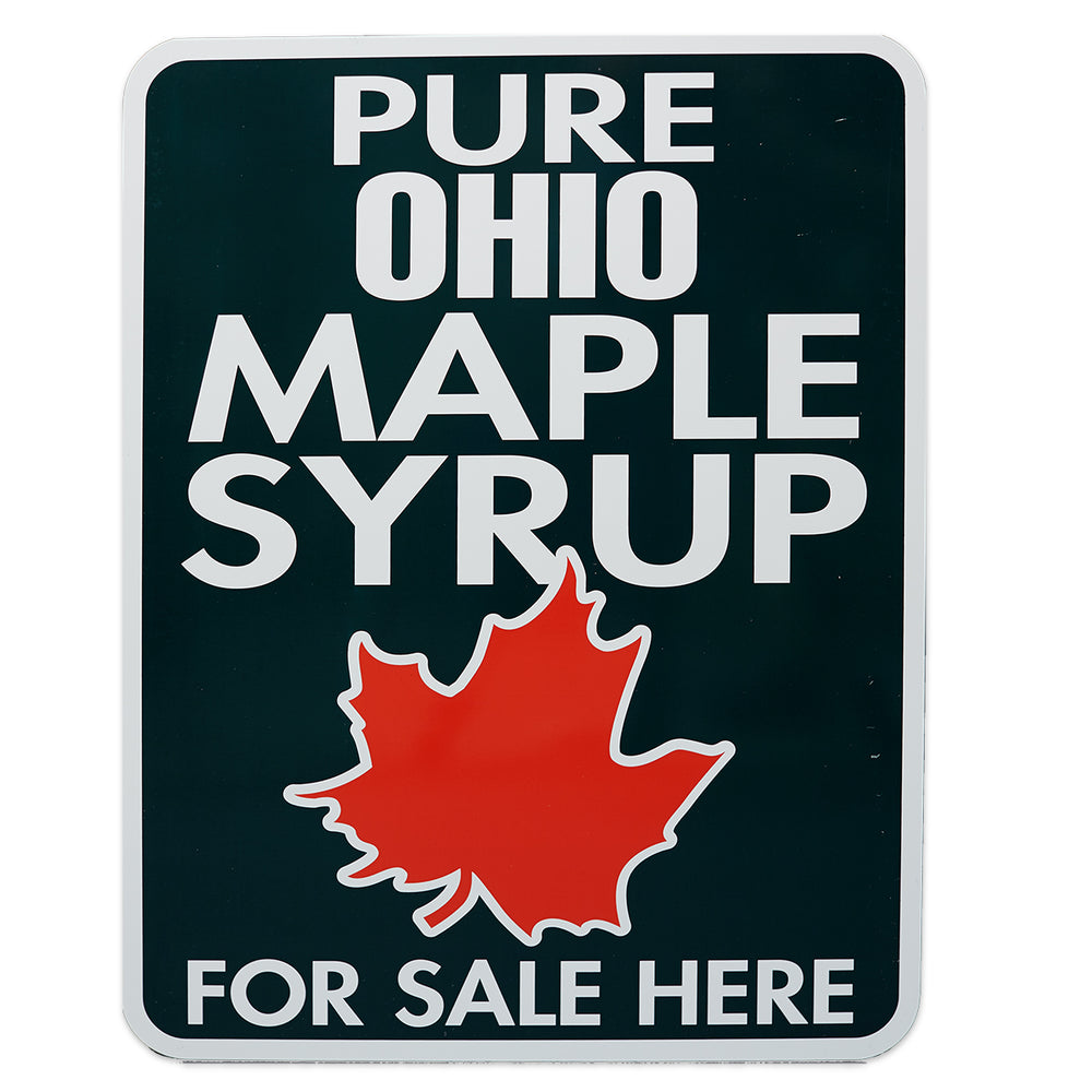 "Ohio Pure Maple Syrup For Sale Here Sign 18""x24"""