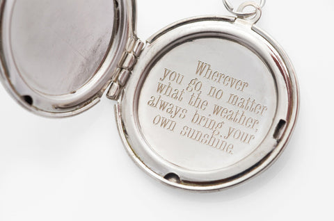 Always bring your own sunshine... Silver Locket