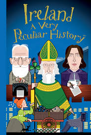 Ireland a Very Peculiar History