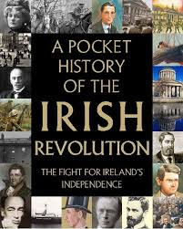 Pocket History of the Irish Revolution