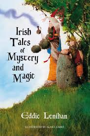 Irish Tales of Mystery and Magic