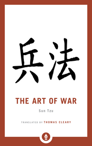 The Art of War By SUN TZU Translated by Thomas Cleary