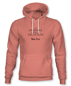 """All Warfare Is Based On Deception"" ~ Sun Tzu: The Art of War, Hoodie, Unisex, Desert Pink"