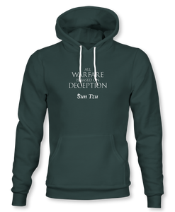 """All Warfare Is Based On Deception"" ~ Sun Tzu: The Art of War, Hoodie, Unisex, Forest Green"