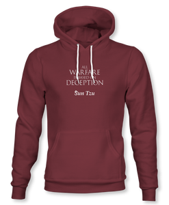 """All Warfare Is Based On Deception"" ~ Sun Tzu: The Art of War, Hoodie, Unisex, Maroon"