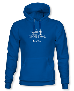 """All Warfare Is Based On Deception"" ~ Sun Tzu: The Art of War, Hoodie, Unisex, Royal"
