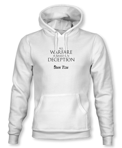"""All Warfare Is Based On Deception"" ~ Sun Tzu: The Art of War, Hoodie, Unisex, White"