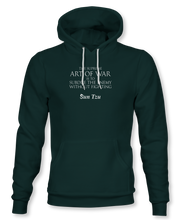 Load image into Gallery viewer, The Supreme Art Of War Is Subdue The Enemy Without Fighting. ~ Sun Tzu: The Art of War, Hoodie, Unisex