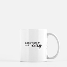 Load image into Gallery viewer, white ceramic mug with black writing saying good vibes only. plain white background