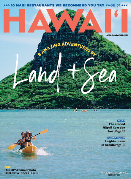 HAWAIʻI Magazine Jan/Feb 2019 Issue