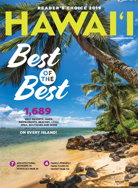 HAWAIʻI Magazine March/April 2019 Issue