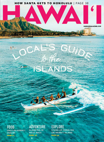 HAWAI'I Magazine Nov/Dec 2019 Issue