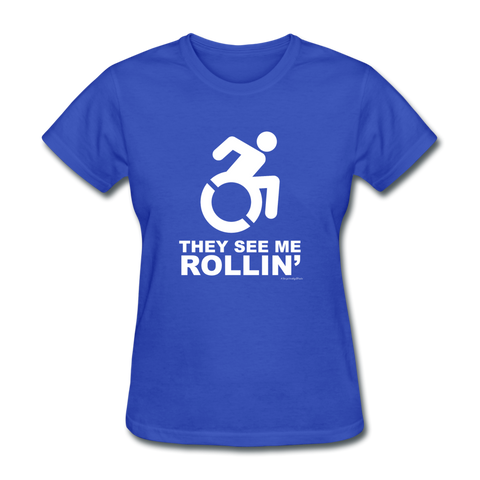 They See Me Rollin' - Women's T-Shirt - royal blue
