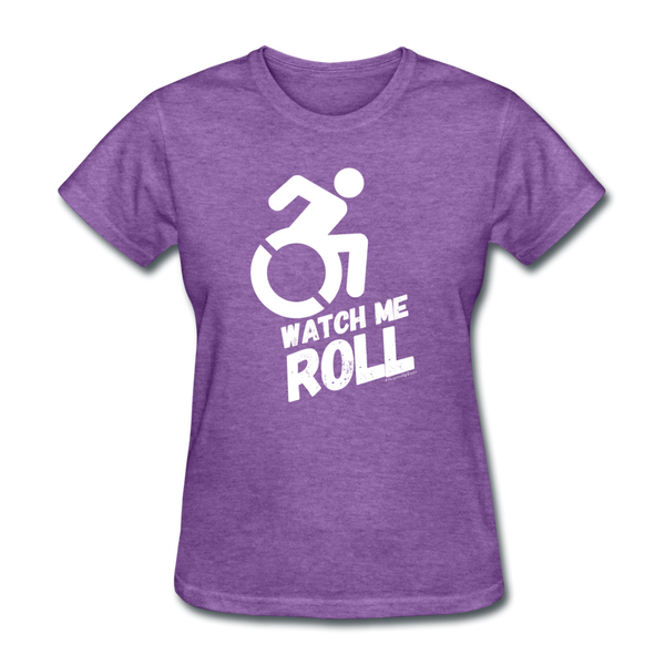 Watch Me Roll - Women's T-Shirt - purple heather