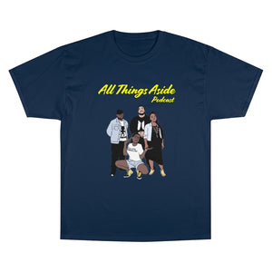 All Things Aside x Oh Nah Collab T-Shirt (Champion)