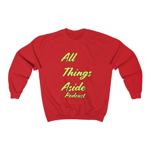 All Things Aside Podcast [Gildian Sweatshirt]