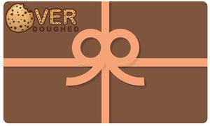 Gift Card - Overdoughed Cookies
